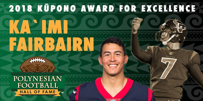 Photo of Ka'imi Fairbairn, 2018 Kupono Award for Excellence by the Polynesian Football Hall of Fame