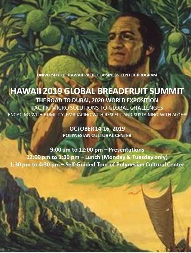 Hawaii  2019 Global Breadfruit Summit begins October 14!